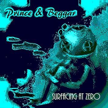 Surfacing at Zero