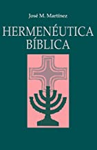 Hermenéutica Bíblica (Spanish Edition)