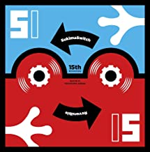 SUKIMASWITCH 15th Anniversary Special at YOKOHAMA ARENA ~Reversible~