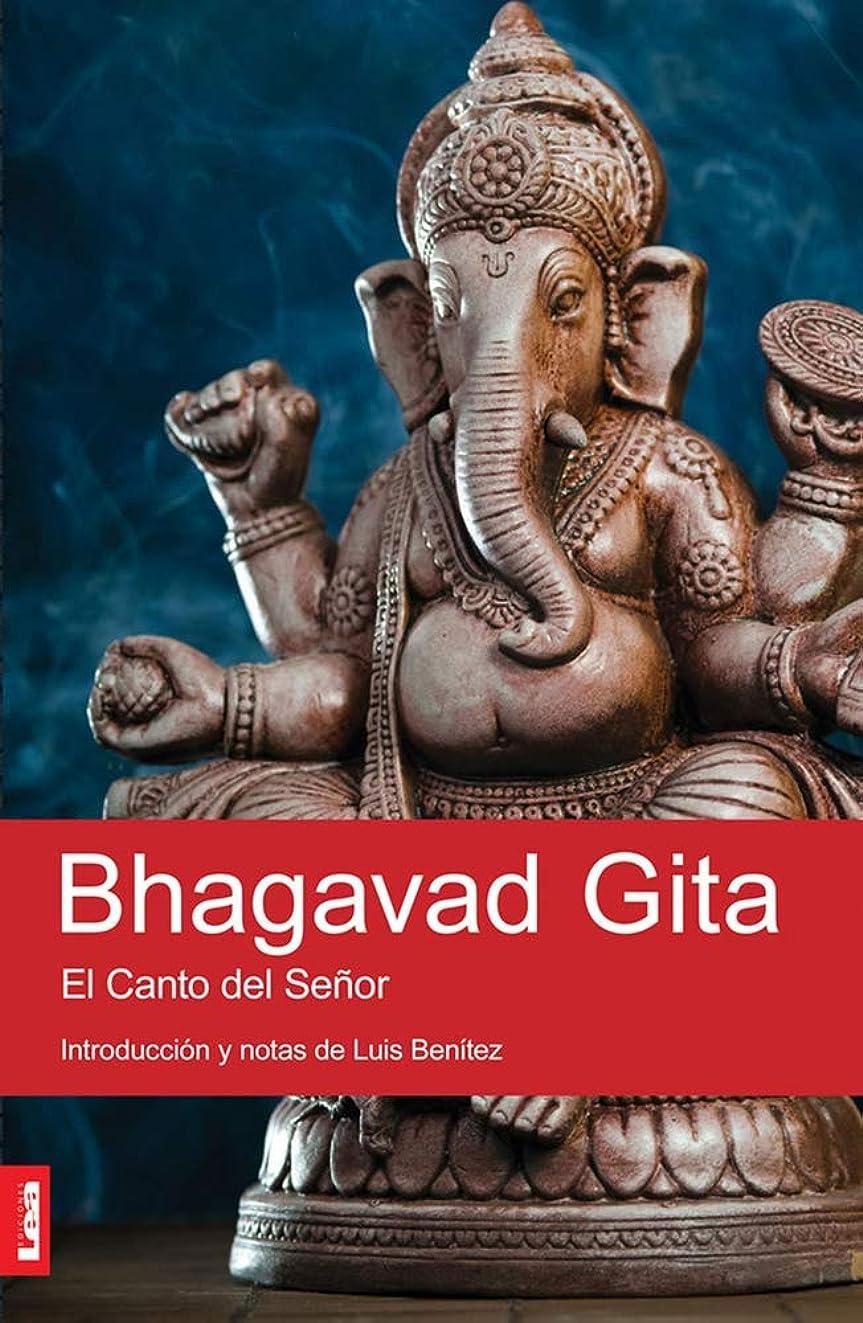 Bhagavad Gita: El Canto del Se?or (Spanish Edition)