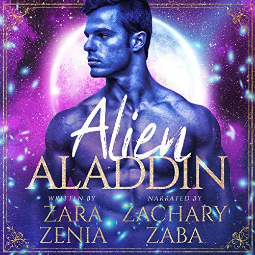 Alien Aladdin: A Sci-Fi Alien Fairy Tale Romance: Trilyn Alien Fairy Tales, Book 4