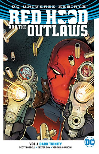 Red Hood & the Outlaws TP Vol 1 (Rebirth) (Dc Rebirth)