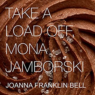 Take a Load Off, Mona Jamborski                   By:                                                                                                                                 Joanna Franklin Bell                               Narrated by:                                                                                                                                 Kris Keppeler                      Length: 6 hrs and 17 mins     6 ratings     Overall 5.0