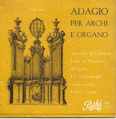 Adagio per archi ed organo / Fugue en si mineur 45 t