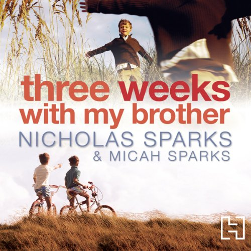 Three Weeks with My Brother audiobook cover art