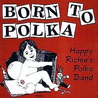 Born to Polka