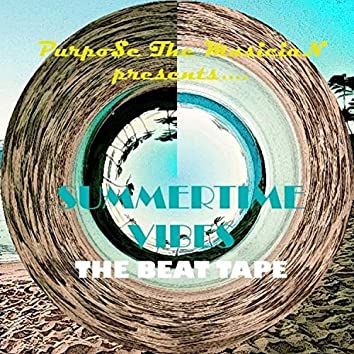 Summertime Vibes: The Beat Tape