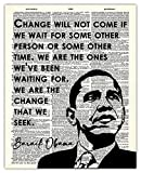 Inspirational Wall Art, Barack Obama Quote: Change Will Not Come If We Wait. Motivational Wall Art Posters - 8x10 Unframed, Positive Quotes Print, a Unique Gift Idea for Home and Office Wall Decor