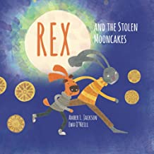 Rex and the Stolen Mooncakes