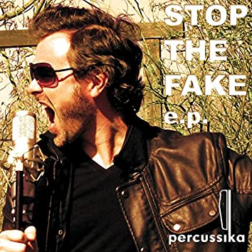 Stop the Fake EP