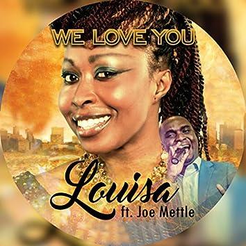 We Love You (feat. Joe Mettle)