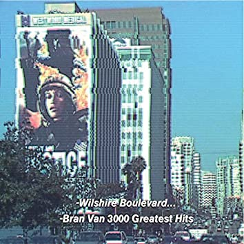 Bran Van 3000 Greatest Hits