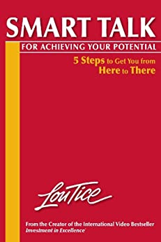 Smart Talk for Achieving Your Potential by [Louis Tice]
