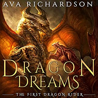 Dragon Dream     The First Dragon Rider) (Volume 2              By:                                                                                                                                 Ava Richardson                               Narrated by:                                                                                                                                 Tiffany Williams                      Length: 8 hrs and 35 mins     76 ratings     Overall 4.6