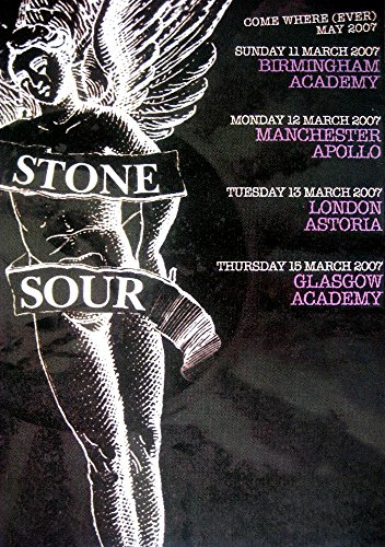 Stone Sour Poster Come Where Ever May Tour 2007 England