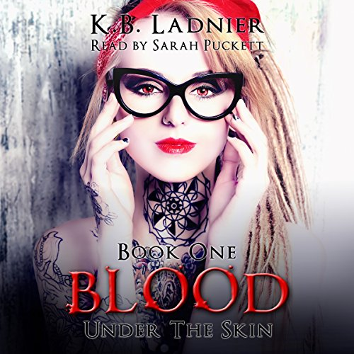 Blood: Under the Skin Book 1 audiobook cover art