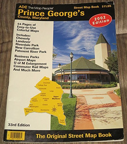Download Adc Prince George's County, Maryland: Street Map Book 2003 0875300367
