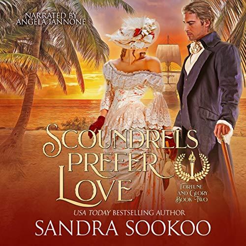 Scoundrels Prefer Love Audiobook By Sandra Sookoo cover art