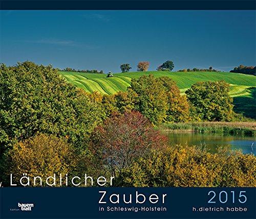 Ländlicher Zauber in Schleswig-Holstein 2015