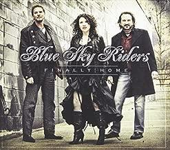 Finally Home by Blue Sky Riders (2013-01-29)