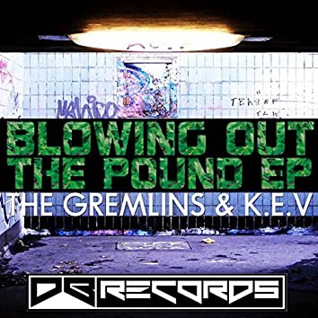 Blowing Out the Pound EP