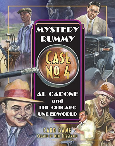 Al Capone and the Chicago Underworld (Mystery Rummy Case)