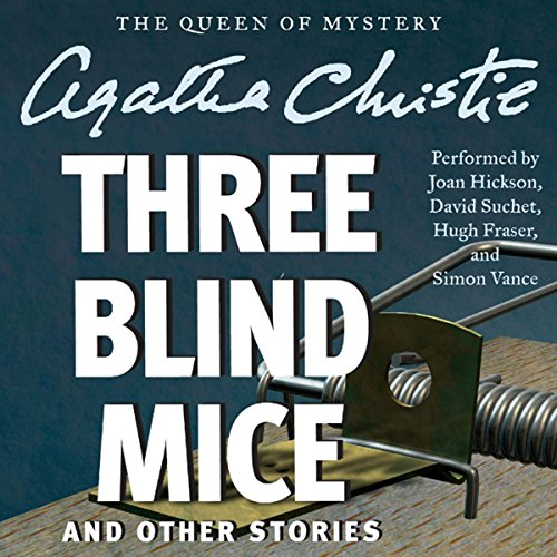 Three Blind Mice and Other Stories audiobook cover art