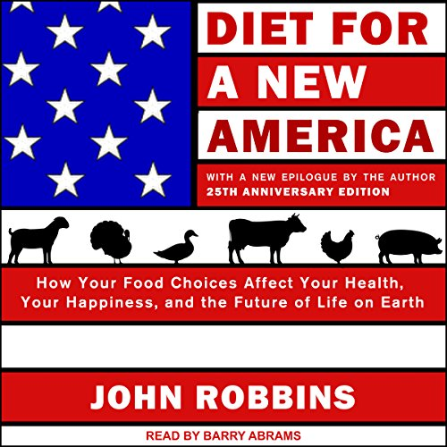 Diet for a New America: 25th Anniversary Edition cover art