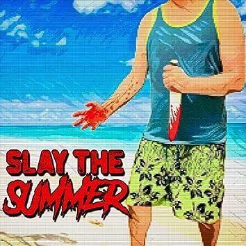 Slay the Summer