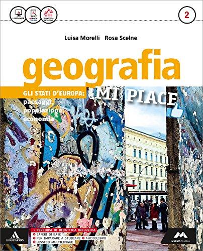 Geografia mi piace. Atlante. Per la Scuola media. Contenuti digitali integrativi: Geografia mi piace. Atlante. Per la Scuola media. Con espansione online: 2: Vol. 2