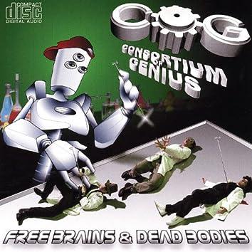 Free Brains & Dead Bodies