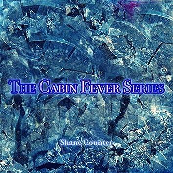The Cabin Fever Series Sampler