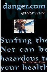 Shiver (Volume 9) Paperback