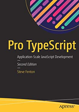 Pro TypeScript: Application-Scale JavaScript Development