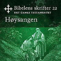 Høysangen (Bibel2011 – Bibelens skrifter 22 – Det Gamle Testamentet)'s image