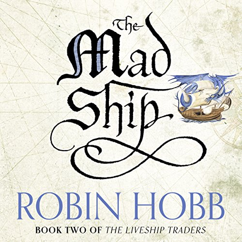 The Mad Ship audiobook cover art