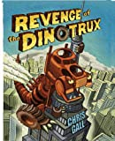 Image of Revenge of the Dinotrux (Dinotrux, 2)