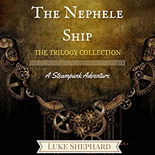 The Nephele Ship: The Trilogy Collection cover art