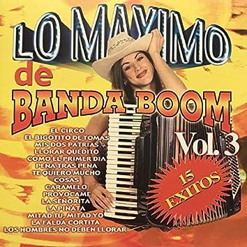 Lo Maximo de Banda Boom, Vol.3