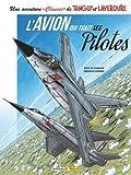 Une aventure 'Classic' de Tanguy et Laverdure, Tome 2 : L'avion qui tuait ses pilotes