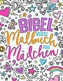 Bibelverse Malbuch für Mädchen: 35 Malseiten in schöner Lettering Schrift mit inspierenden und motivierenden Versen für 9- bis 13- Jährige