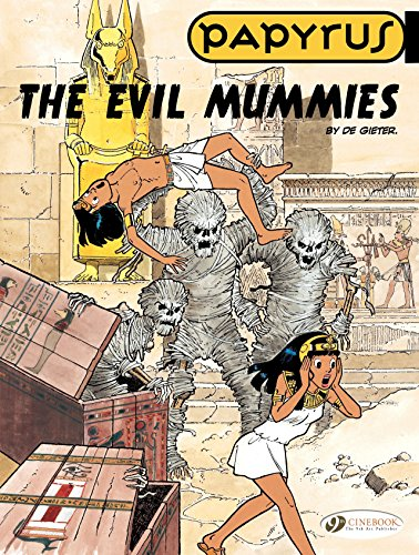 Papyrus - Volume 4 - The Evil Mummies (English Edition)