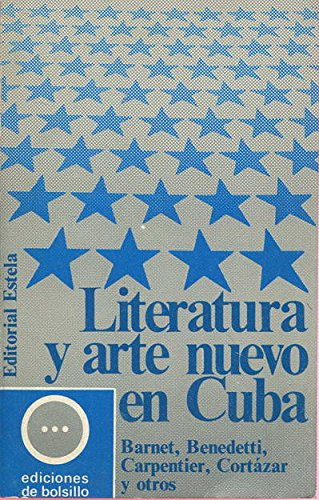 Literatura y arte nuevo en Cuba