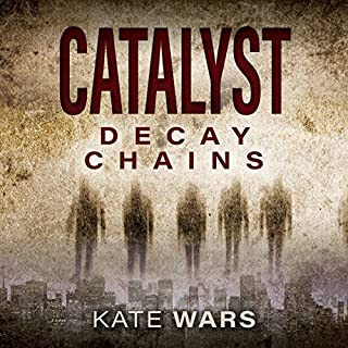Catalyst: Decay Chains audiobook cover art