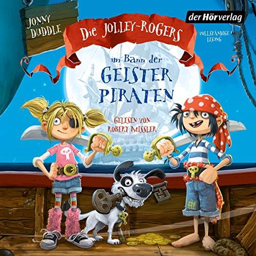 Die Jolley-Rogers im Bann der Geisterpiraten (Die Jolley-Rogers 1) audiobook cover art