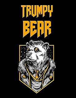 Trumpy Bear: Trumpybear Gifts - Donald Trump Terrific Funny Gag Ideas - Composition Notebook For Mom, Dad, Grandma, Grandp...