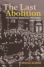 The Last Abolition (Afro-Latin America)