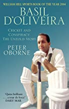 Basil D'oliveira: Cricket and Controversy