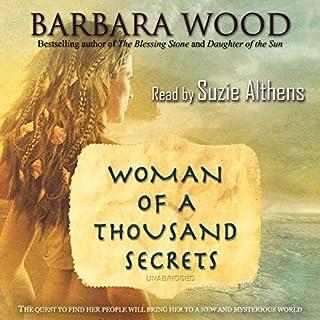 Woman of a Thousand Secrets                   Autor:                                                                                                                                 Barbara Wood                               Sprecher:                                                                                                                                 Suzie Althens                      Spieldauer: 18 Std. und 3 Min.     1 Bewertung     Gesamt 3,0