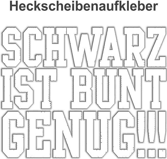 Wetterfester Aufkleber Schwarz Is Bunt Genug 12 Oder 50cm Gothic Black Metal 666 Auto